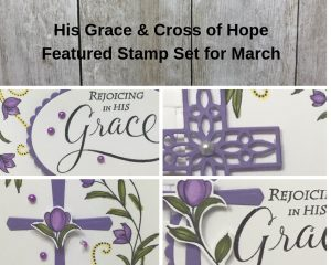 His Grace and Cross of Hope March SS of the Month