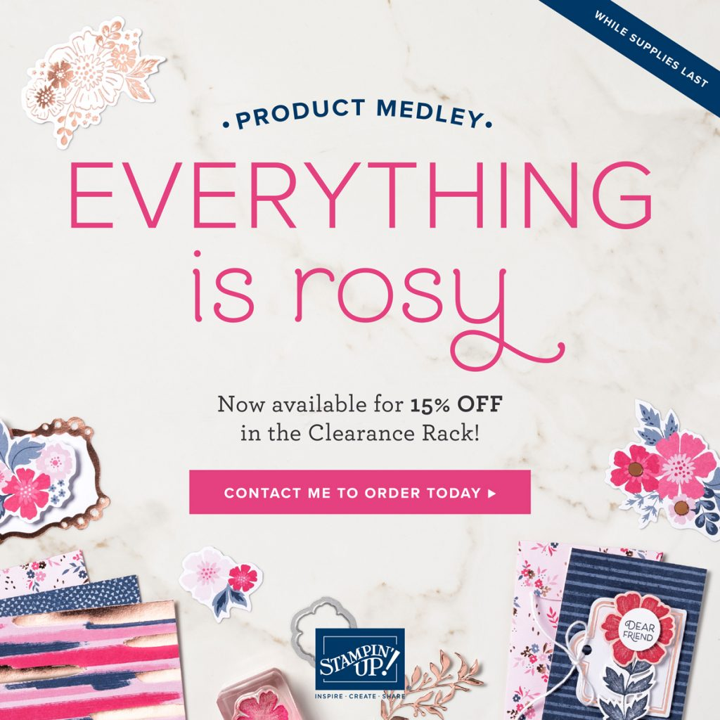 Everything is Rosy from Stampin' Up!