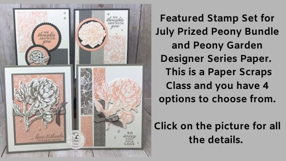 The Prized Peony Bundle is my featured stamp set for July 2020. You will love the coordinating Peony Garden Designer Series Paper that coordinates so well with this bundle. The dies create a 3 dimensional flower that is just stunning. Visit my blog here for details: https://wp.me/p59VWq-bjw. #stampinup #thestampcamp #peonygarden #prizedpeony