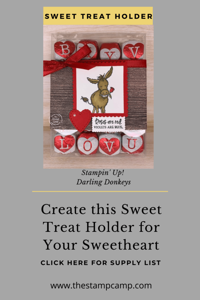 This little Donkey with the Rose in his mouth makes the perfect Valentine's Day Cards and Projects. This is a super sweet treat holder for your special Valentine. #thestampcamp #stampinup #valentine #darlingdonkeys