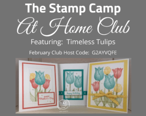 Timeless Tulips Stamp Camp At Home Card Club